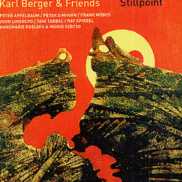 KARL BERGER - Stillpoint [Karl Berger & Friends] cover